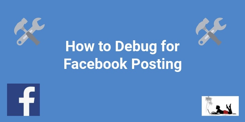 How to Debug for Facebook Posting - Feature