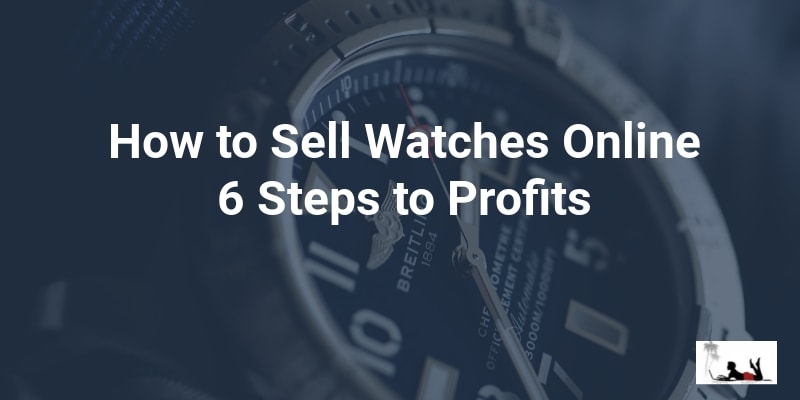How to sell watches online feature