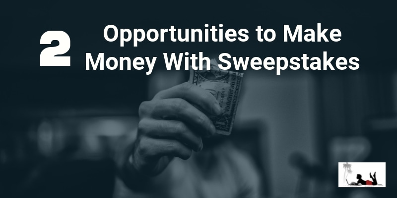 Make Money With Sweepstakes - feature