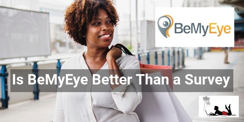 Is BeMyEye Better Than a Survey - Featureimage