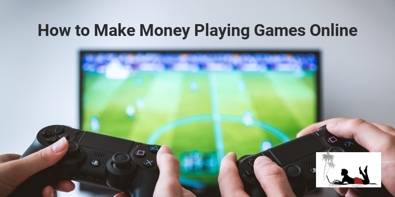 How to Make Money Playing Games Online feature
