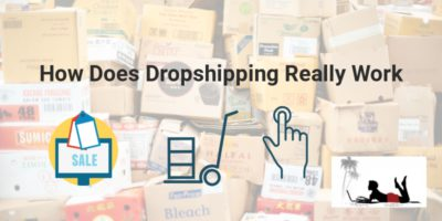 How Does DropShipping Really Work: An Effective Model