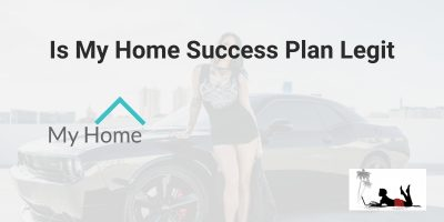 Is My Home Success Plan Legit: Or False Claims