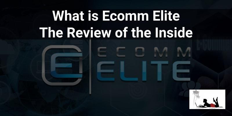 What is Ecomm Elite