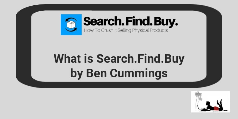 What is Ben Cummings Search Find Buy Course