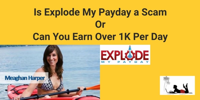 Is Explode My Payday a Scam