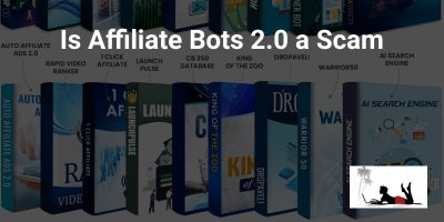 Is Affiliate Bots 2.0 a Scam: Or Can You Earn $417 Per Day