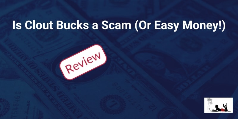 Is Clout Bucks a Scam (Or Easy Money!) | New Online Career
