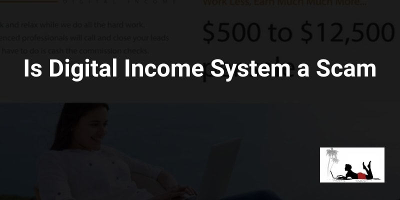Is Digital Income a Scam