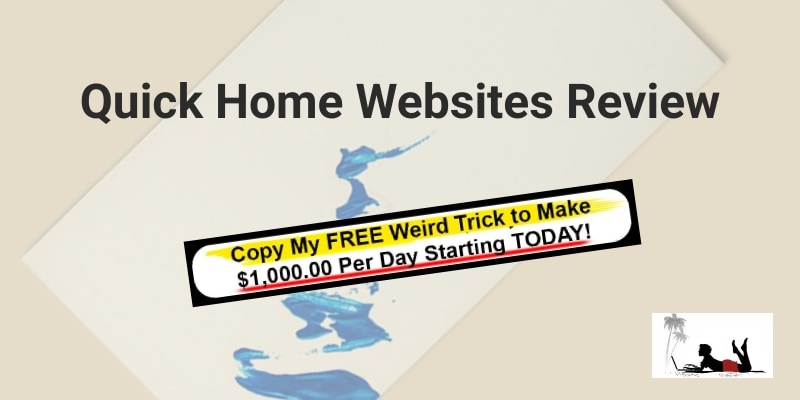 Quick Home Websites Review