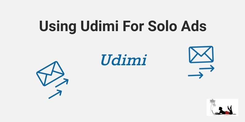 Using Udimi For Solo Ads