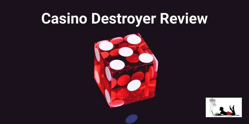 Casino Destroyer Review