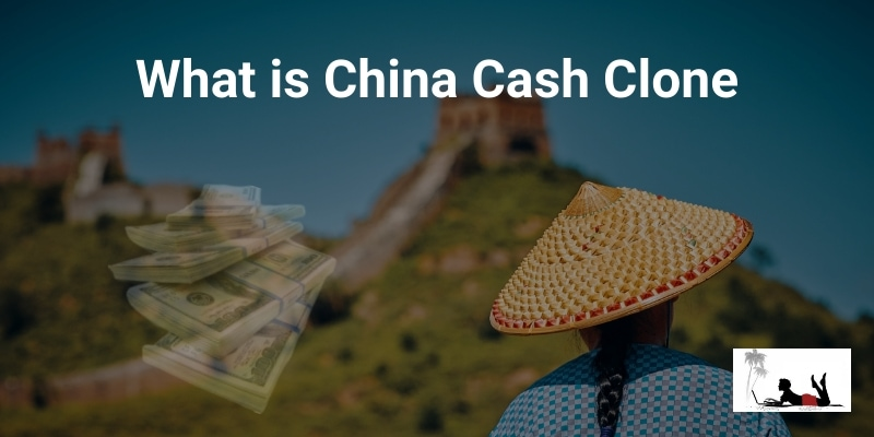 What is China Cash Clone