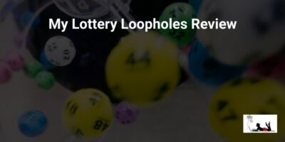 My Lottery Loopholes Review (Don't Take This Gamble!)