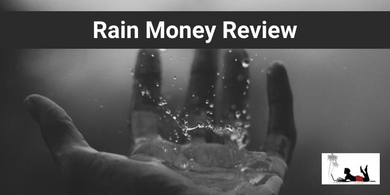 Rain Money Review