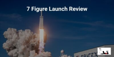 7 Figure Launch Review (A Rehashed Scam!)