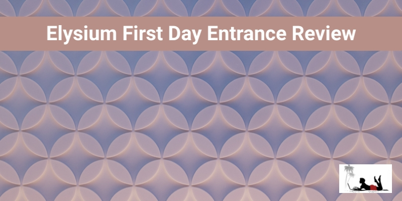 Elysium First Day Entrance Review (Funnel Vision!)