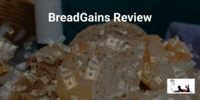 BreadGains Review (No Bread To Be Made Here!)