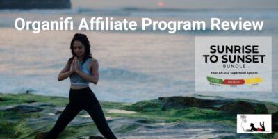 Organifi Affiliate Program Review (Healthy Commissions!)