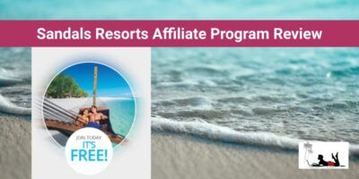 Sandals Resorts Affiliate Program Review (Caribbean Commissions!)
