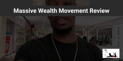 Massive Wealth Movement Review