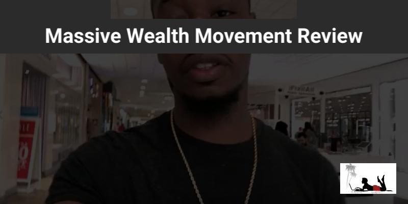 Massive-Wealth-Movement-Review