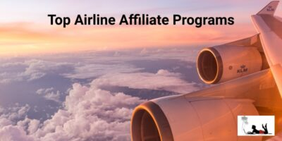 4 Top Airline Affiliate Programs
