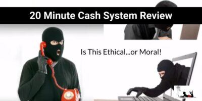 20 Minute Cash System Review (Not the Most Ethical)
