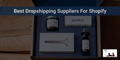 7 Best Dropshipping Suppliers For Shopify