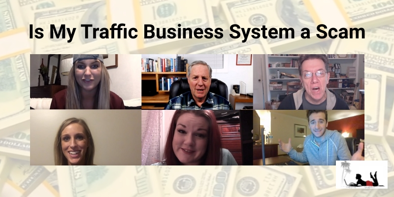 Is My Traffic Business System a Scam