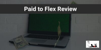 Paid to Flex Review (5 Red Flags to Be Aware Of!)