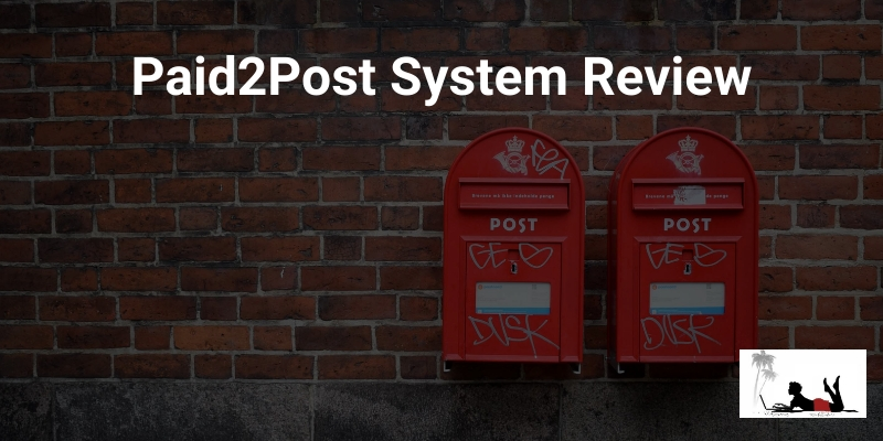 Paid2Post System Review