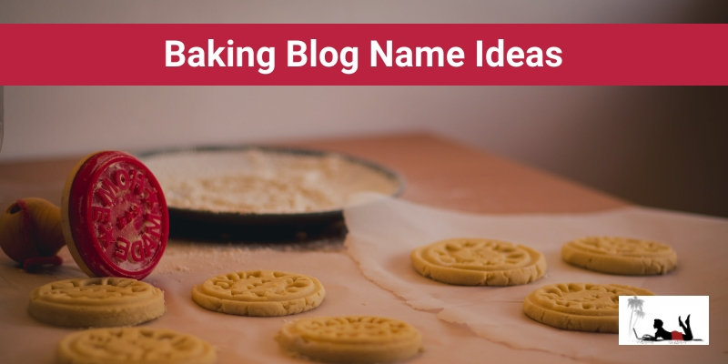 Baking Blog Name Ideas