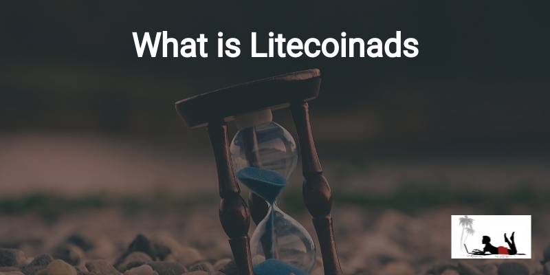 What is Litecoinads
