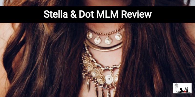 Stella & Dot MLM Review