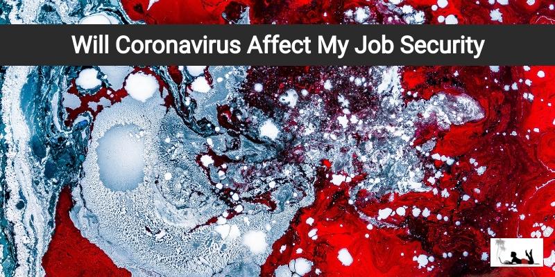 Will Coronavirus Affect My Job