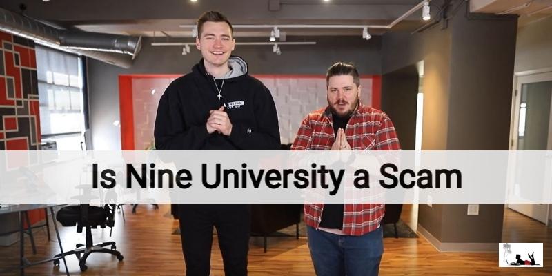 Is Nine University a Scam