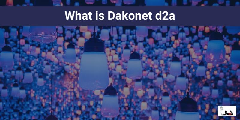 What is Dakonet d2a