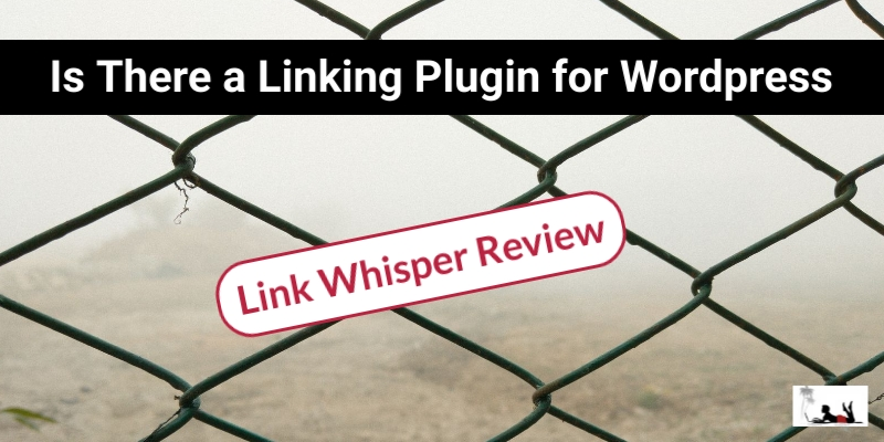 Is There a Linking Plugin for Wordpress