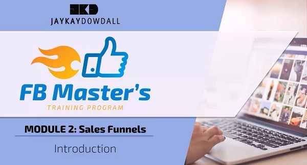 JayKay Dowdall FB Masters Program Review Module 2