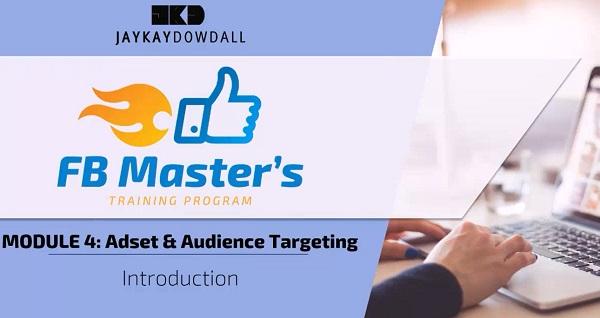 JayKay Dowdall FB Masters Program Review Module 4