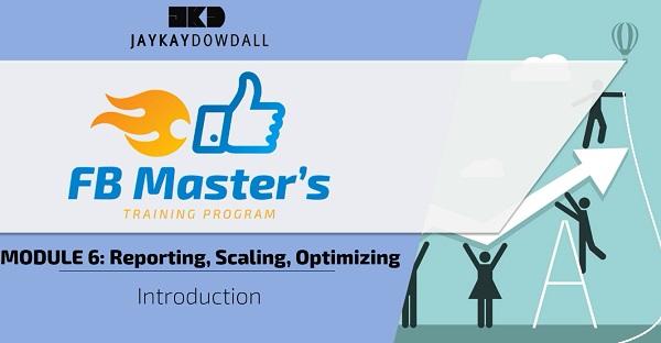 JayKay Dowdall FB Masters Program Review Module 6