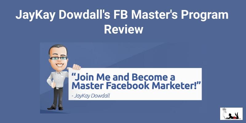 Jaykay Dowdall FB Master's Program Review Inside