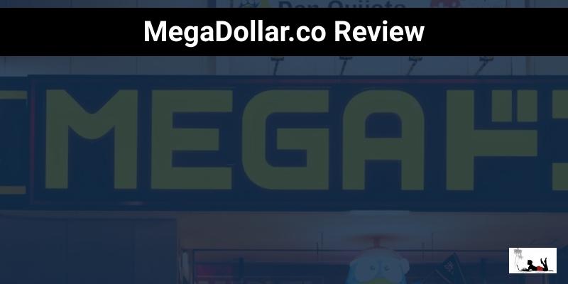 Megadollar.co Review