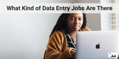 What Kind of Data Entry Jobs Are There