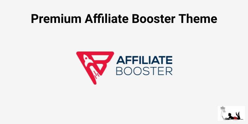 Premium Affiliate Booster Theme Review
